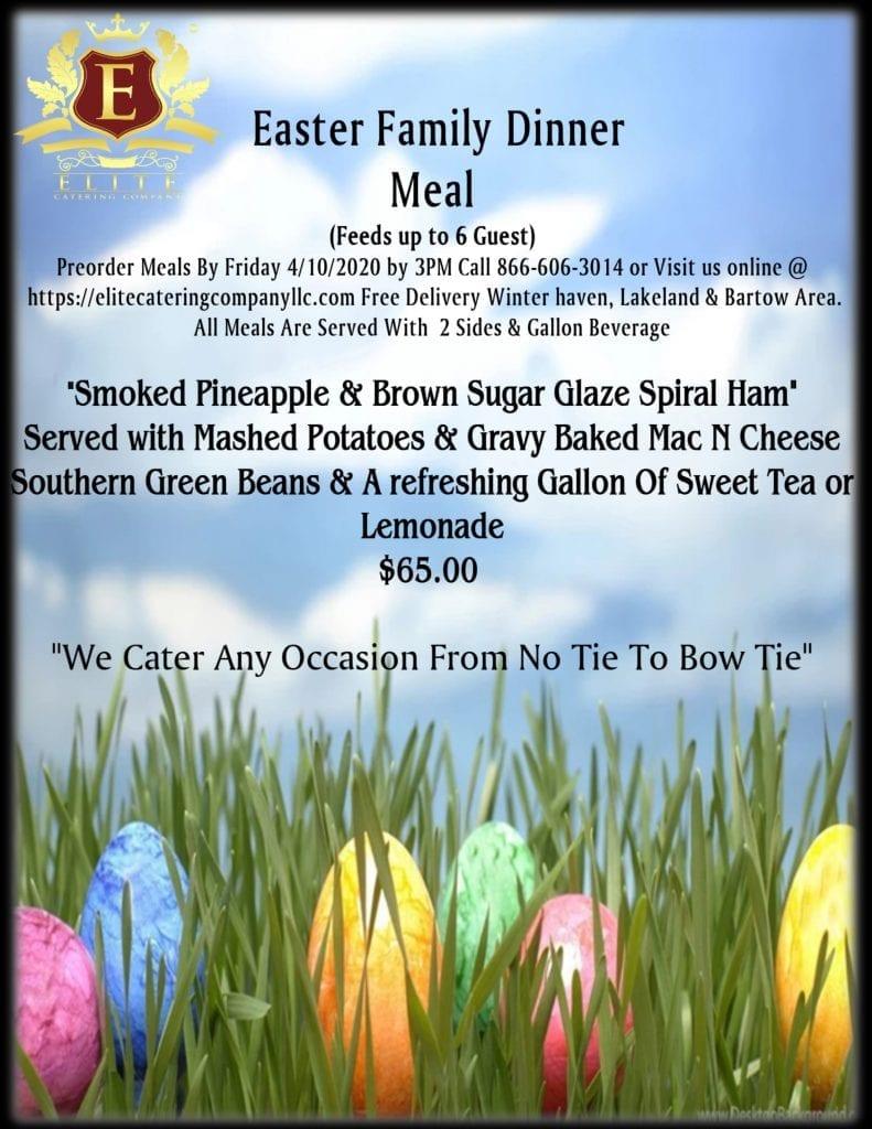 Elite Catering Company - Easter Dinner